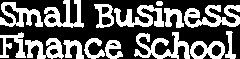 Small Business Finance School